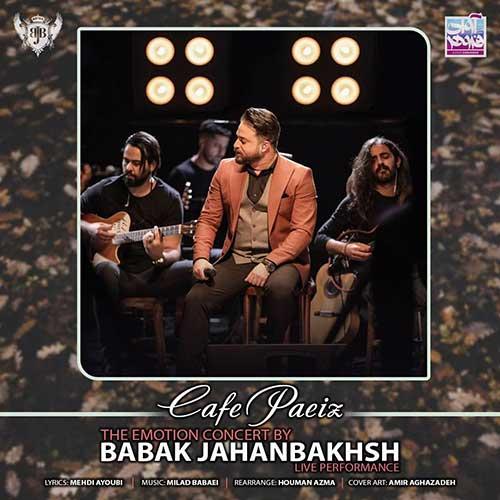بابک جهانبخش کافه پاییز اجرای زنده